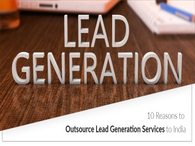 10 Reasons to outsource Lead Generation Services to India